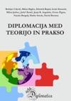 Diplomacija Med Teorijo In Prakso