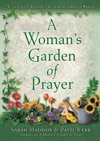 A Womans Garden Of Prayer