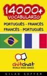 14000 Portugus - Francs Francs - Portugus Vocabulrio