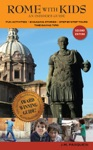 Rome With Kids An Insiders Guide