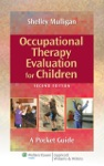 Occupational Therapy Evaluation For Children Second Edition