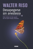 Walter Riso - Desapegarse sin anestesia ilustración
