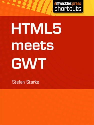 HTML 5 meets GWT