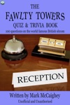 The Fawlty Towers Quiz  Trivia Book