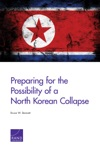 Preparing For The Possibility Of A North Korean Collapse