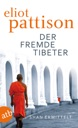 Der fremde Tibeter von Eliot Pattison & Thomas Haufs…