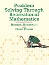 Problem Solving Through Recreational Mathematics
