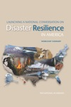 Launching A National Conversation On Disaster Resilience In America