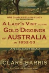 A Ladys Visit To The Gold Diggings Of Australia In 1852-53 Abridged An ESL Easy Read