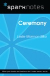 Ceremony SparkNotes Literature Guide