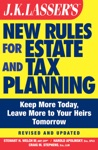 JK Lassers New Rules For Estate And Tax Planning