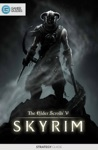 The Elder Scrolls V Skyrim - Strategy Guide