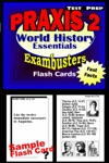 PRAXIS II HistorySocial Studies Test Prep Review--Exambusters World History Flash Cards