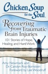 Chicken Soup For The Soul Recovering From Traumatic Brain Injuries