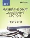 Master The GMAT 2015 Quantitative Section