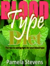 Blood Type DietThe Tips To Eating Right For Your Blood Type
