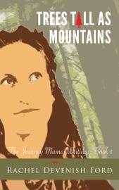 Trees Tall as Mountains - Rachel Devenish Ford Book