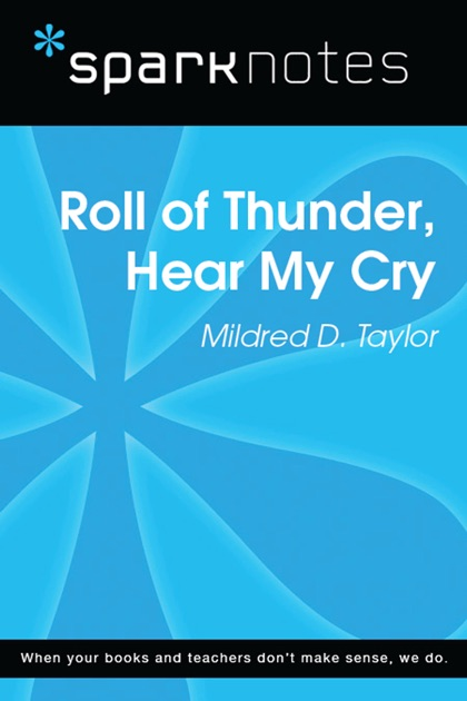 a summary of roll ofthunder hear my cry by mildred taylor Need help with chapter 3 in mildred taylor's roll of thunder, hear my cry check out our revolutionary side-by-side summary and analysis.