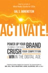 Activate Power Up Your Brand To Dominate Your Market Crush Your Competition  Win In The Digital Age