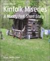 Kinfolk Miseries