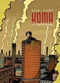 Koma - Tome 1