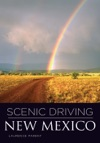 Scenic Driving New Mexico Third Edition