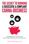 The Secret To Running A Compliant And Successful Canna-business