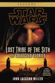 Star Wars: Lost Tribe of the Sith: The Collected Stories - John Jackson Miller Cover Art
