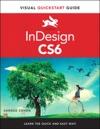 InDesign CS6 Visual QuickStart Guide