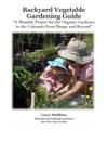 Backyard Vegetable Gardening Guide