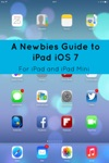 A Newbies Guide To IPad IOS 7