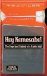 Hey Kemosabe The Days And Nights Of A Radio Idyll