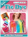 How To Make Tie Dye Shirts Decor And More 18 Tie Dye Patterns