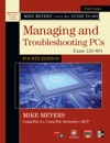 Mike Meyers CompTIA A Guide To 801 Managing And Troubleshooting PCs Fourth Edition Exam 220-801
