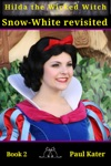 Hilda Snow White Revisited