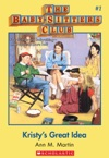 The Baby-Sitters Club 1 Kristys Great Idea
