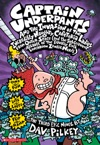 Captain Underpants And The Invasion Of The Incredibly Naughty Cafeteria Ladies From Outer Space Captain Underpants 3
