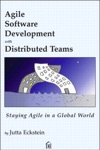 Agile Software Development With Distributed Teams Staying Alive In A Global World