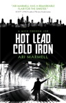 Hot Lead Cold Iron