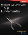 Microsoft SQL Server 2008 T-SQL Fundamentals