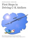 First Steps In Driving C-K Ateliers