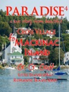 Paradise 4 A Love Story From Cross Village To Mackinac Island