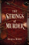 The Strings Of Murder A Novel A Frey  McGray Mystery