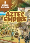 World History In Twelve Hops 8 Aztec Empire