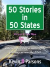 50 Stories In 50 States Tales Inspired By A Motorcycle Journey Across The USA Vol 5 The West