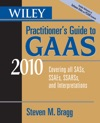 Wiley Practitioners Guide To GAAS 2010