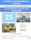 Accelerated Testing And Screening