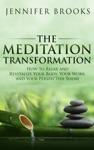 The Meditation Transformation
