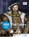 AQA A-level History The Tudors England 1485-1603
