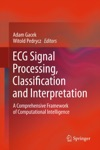 ECG Signal Processing Classification And Interpretation